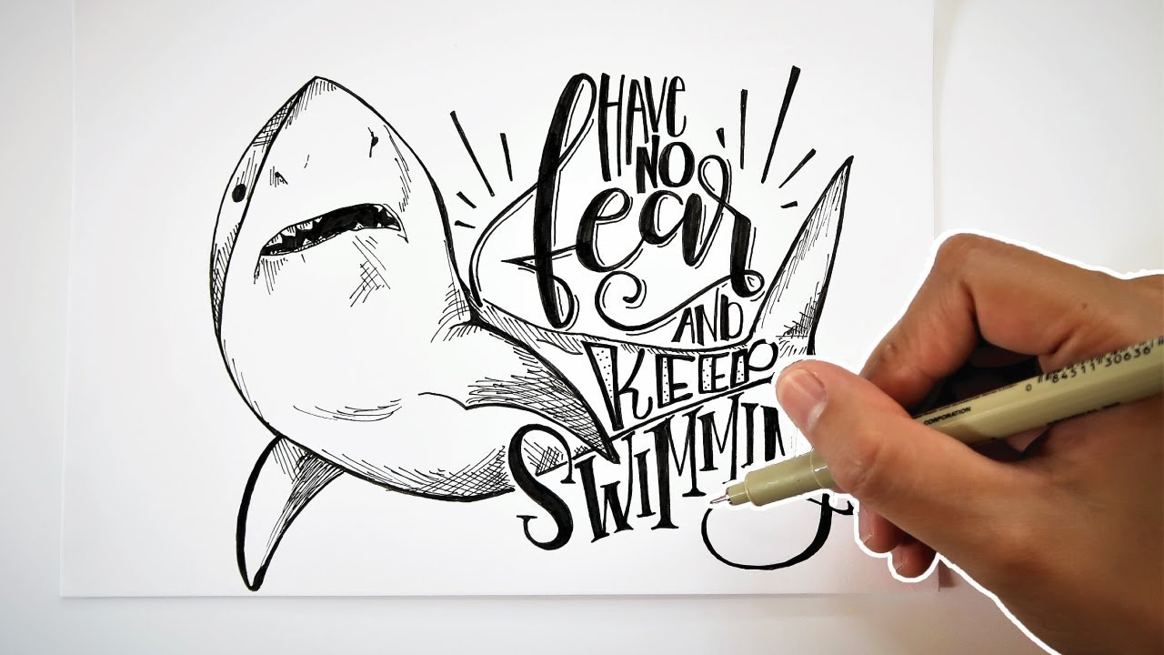 Nice HAND LETTERING QUOTES | Have No Fear And Keep Swimming | SHARK QUOTE Great Pictures