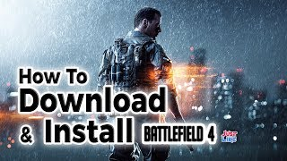 How to Download & Install Battlefield 4 Game Free in your Windows 7/8/10