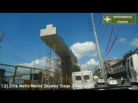 Metro Manila Skyway Stage 3 update as of January 2016