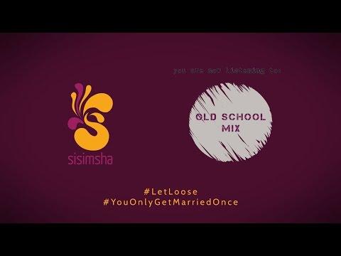 Wedding DJ Mix - Old School Mixtape by Zeejay X | Sisimsha Entertainment