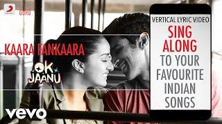 Kaara Fankaara - OK Jaanu|Official Bollywood Lyrics|Hard Kaur|Shashaa Tirupati