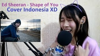 Ed Sheeran - Shape of You (cover Bahasa Indonesia) testing by Angelyn