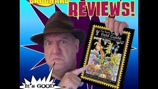 Ol' Man Grognard 37 - Basic Fantasy Field Guide