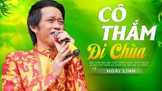 CÔ THẮM ĐI CHÙA - Hoài Linh