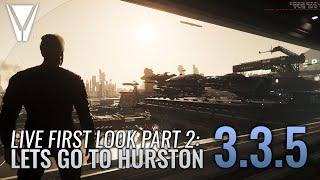 Hurston Released [Star Citizen 3.3.5] Part 2