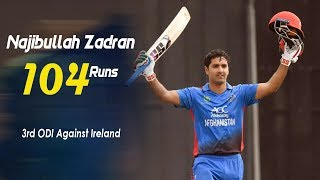 Najibullah Zadran\'s 104 Run Against Ireland || 3rd ODI || Afghanistan vs Ireland in India 2019