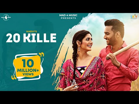 New Punjabi Songs 2016 || 20 KILLE || HARVI || Punjabi Songs 2016