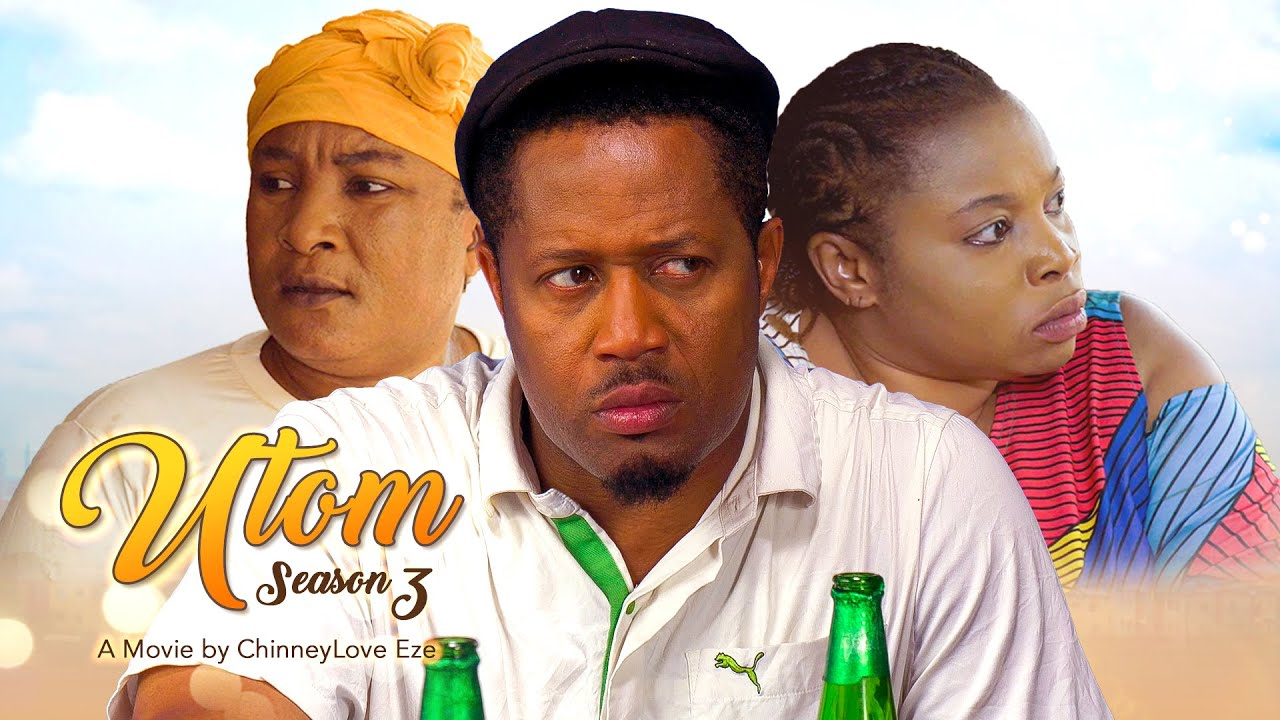 Download UTOM (MY SWEETNESS) SEASON 3 /MIKE EZURUONYE, GEORGINA IBEH, QUEENEDIT ANADEBE 2021 LATEST MOVIE