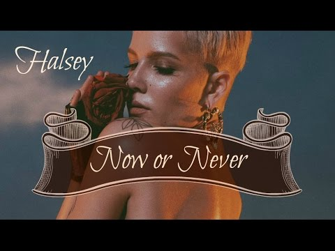 Now or Never - Halsey [Traduction FR]