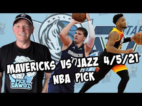 Dallas Mavericks vs Utah Jazz 4/5/21 Free NBA Pick and Prediction NBA Betting Tips