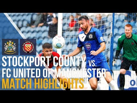 FA Cup - Stockport County Vs FC United Of Manchester - Match Highlights - 16.09.17