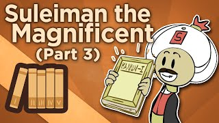 Suleiman the Magnificent - III: Sultan of Sultans - Extra History