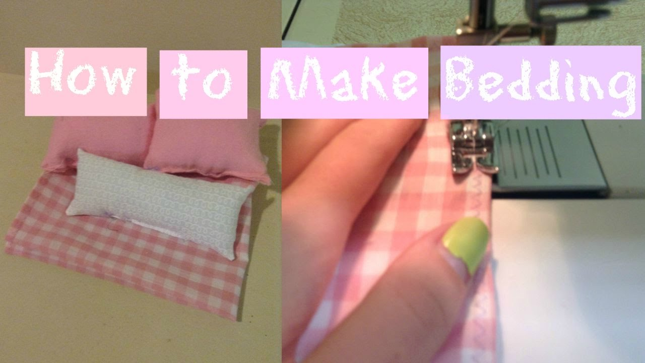 How To Make Bedding For A Doll Bed Easy Youtube