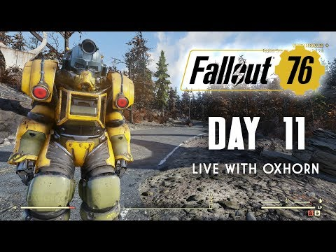 Day 11 of Fallout 76 - Live Now with Oxhorn