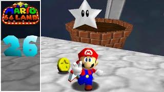 Super Mario 64 Land Episode 26 Almost Done