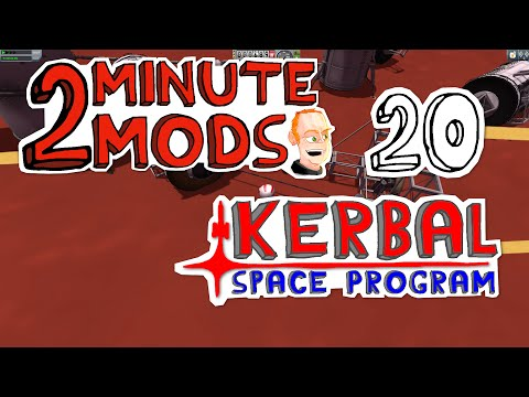 Kerbal Attachment System - 2 Minute Mods - Kerbal Space Program 20