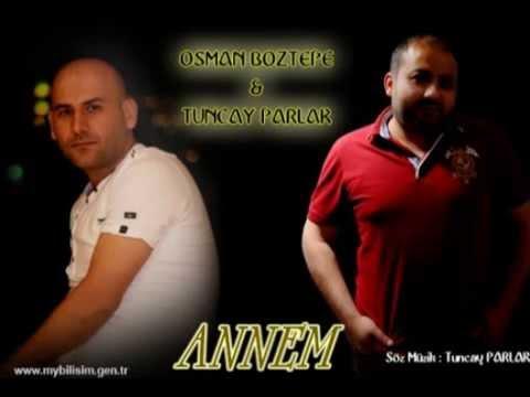 OSMAN BOZTEPE & TUNCAY PARLAK ANNEM .... 2015