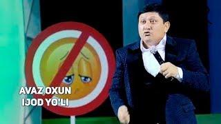 Avaz Oxun - Ijod yo