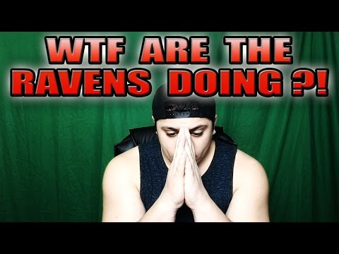 WHAT THE F#@K ARE THE BALTIMORE RAVENS DOING?! (RAVENS 2017 OFF SEASON TALK)
