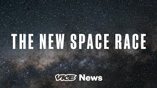The New Space Race: A VICE News & Twitter Live Series