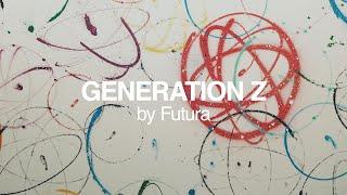 """GENERATION Z"" by Futura"