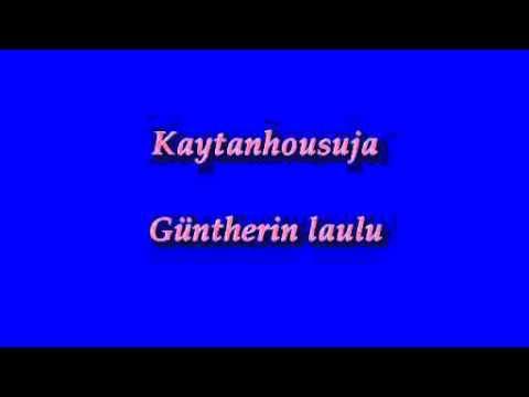 Kaytanhousuja - Güntherin laulu