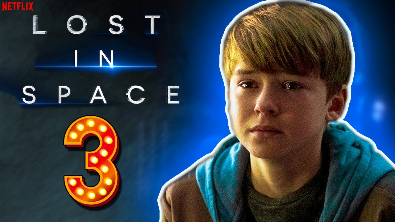Download Lost in Space Season 3 Release Date, Finale? - Latest News