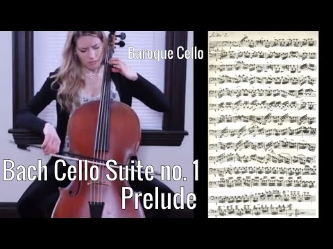 J.S. Bach - Cello Suite no. 1 Prelude in G major (sheet music/manuscript), Baroque Cello/Gut Strings