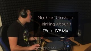 TPaul Thinking About It Nathan Goshen