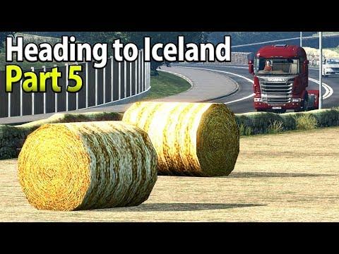 HUGE SCOTTISH STRAW BALES | Heading To Reykjavik, Iceland | Part 5 - Euro Truck Simulator 2