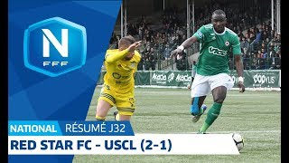 J32 : Red Star FC-USCL (2-1), le résumé I National FFF 2018