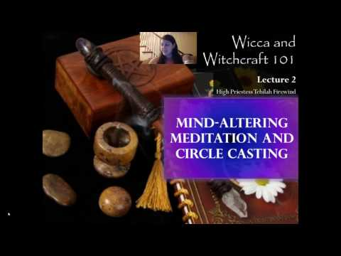 Wicca and Witchcraft 101   Lecture 2