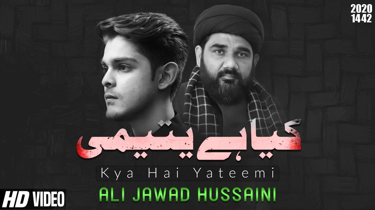 Kya Hai Yateemi Baba | Ali Jawad Hussaini Noha 2020 | Noha Bibi Sakina 2020 | Bibi sakina Noha 2020