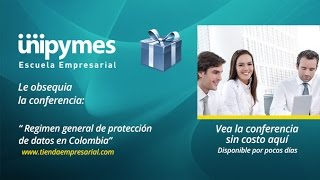 Regimen General de Protección de Datos en Colombia.