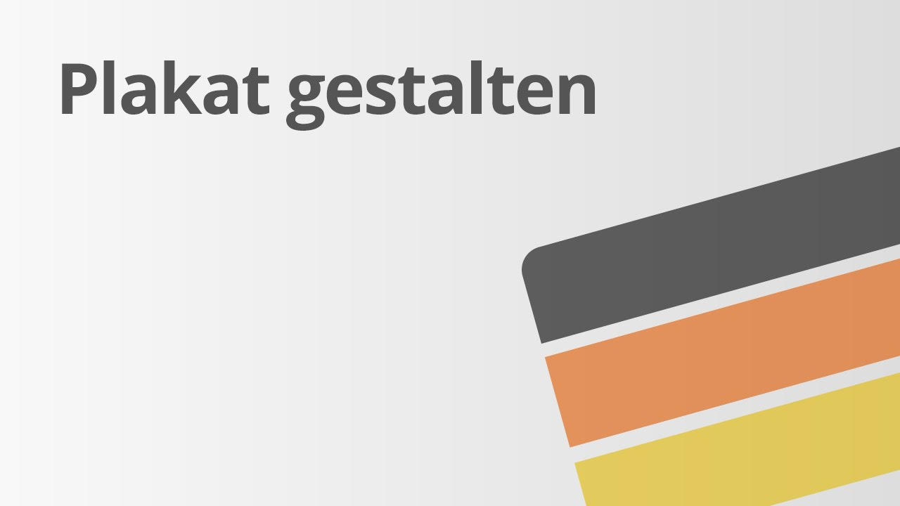 Deutsch: Das Gestalten eines Plakates | Deutsch | Methoden und ...