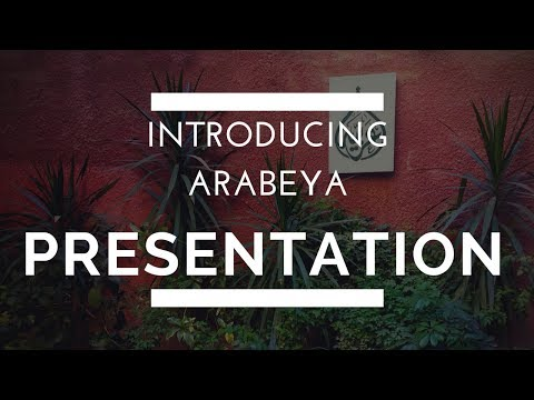 Introducing Arabeya – Presentation