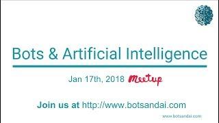 Robots & AI Meetup - Jan 2018 - Chatbots: Créer des Bots & Milliards de $ de Marque Leçons