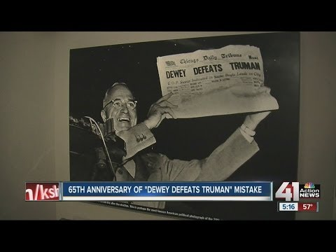 "65TH anniversary of ""Dewey defeats Truman"" mistake"