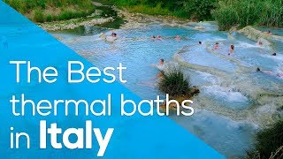 The best thermal baths in italy ...