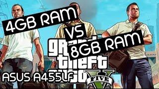 4gb ram vs 8gb ram gta v test asus a455l with i5 5200u nvidia gt930m