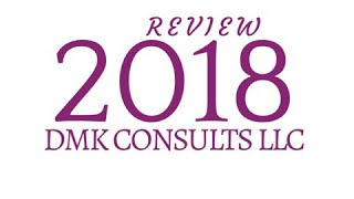 DMK Consults LLC 2018 Review