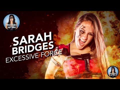 Sarah Bridges - Excessive Force (Official 2nd Theme)