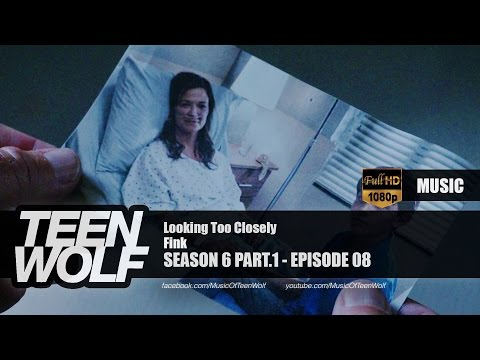 Fink - Looking Too Closely   Teen Wolf 6x08 Music [HD]