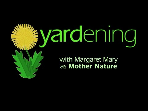 Yardening with Mother Nature