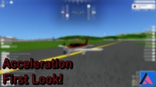 ROBLOX | Acceleration First Look!