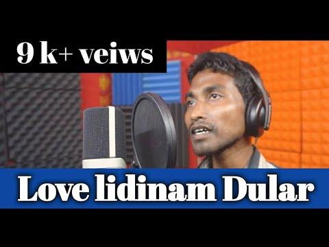 LOVE LIDINAM DULAR...//NEW SANTHALI STUDIO VERSION//2019