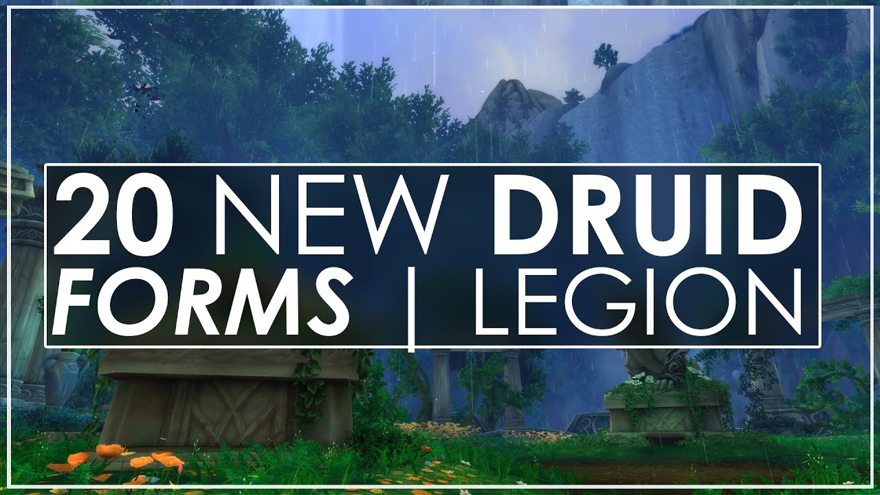 Wow legion 20 new updated druid forms all races artifact wow legion 20 new updated druid forms all races artifact weapon variants youtube nvjuhfo Choice Image