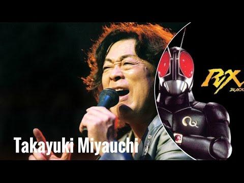 Takayuki Miyauchi - Penyanyi Ksatria Baja Hitam RX (Rider Series 1987)