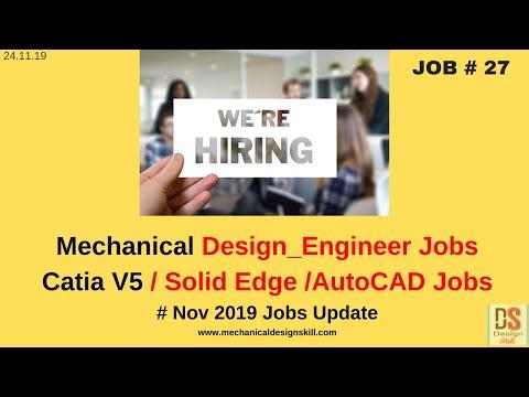Job Update - 27 L Mechanical Design Engineer Job I Catia V5 & Solid Edge Job I AutoCAD Jobs In India