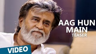 Kabali Teaser | Aag Hun Main Song Teaser | Rajinikanth | Pa Ranjith | Santhosh Narayanan